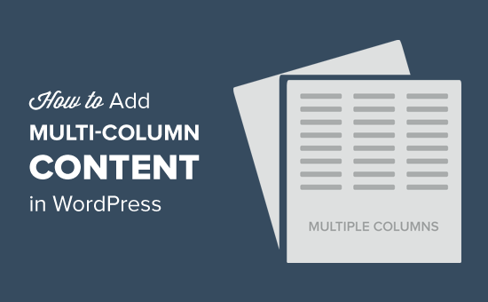 How to Add Multi-Column Content in WordPress Posts (No HTML Required)