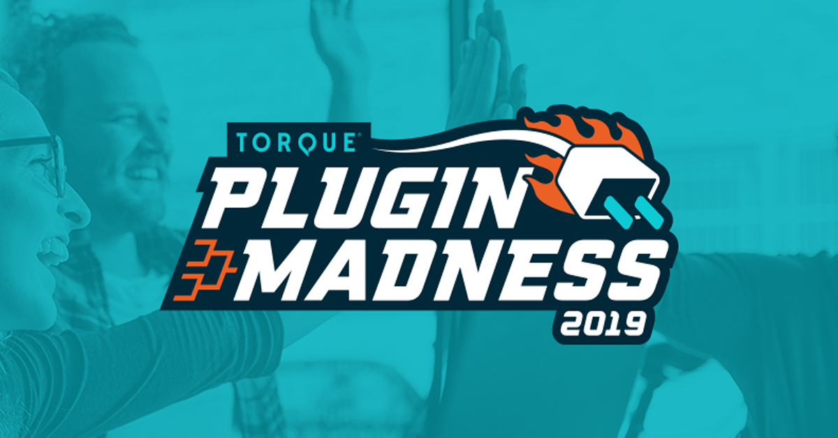 Torque's Plugin Madness 2019: Vote For Your Favorite Plugin Today!