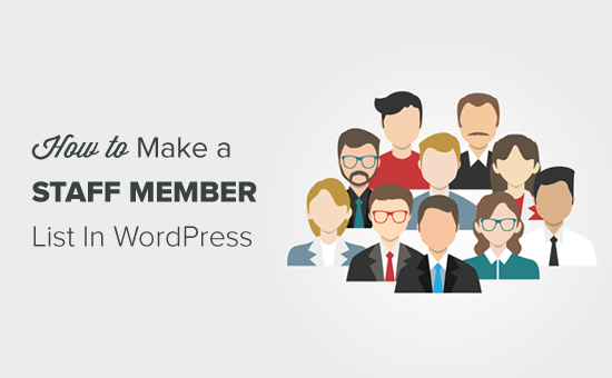 How to Make a Staff Directory in WordPress (with Employee Profiles)
