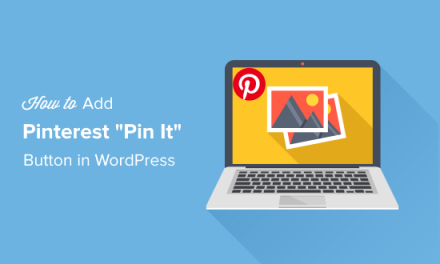 """How to Add Pinterest """"Pin It"""" Button in WordPress (Ultimate Guide)"""