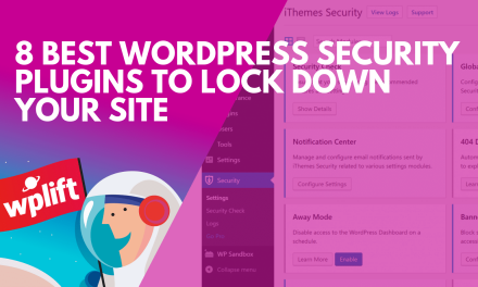 8 Best WordPress Security Plugins to Lock Down Your Site
