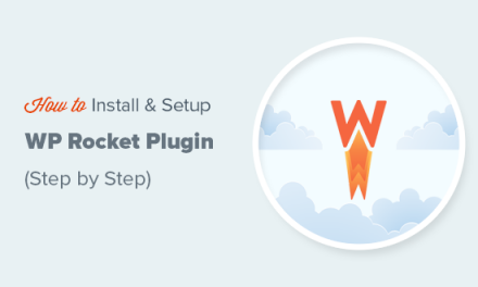 How to Properly Install and Setup WP Rocket in WordPress