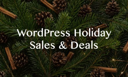 WordPress Holiday Sales & Deals 2019 – Themes, Plugins, Hosting & More