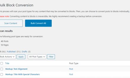 Convert Classic Content to Blocks With the Bulk Block Converter Plugin