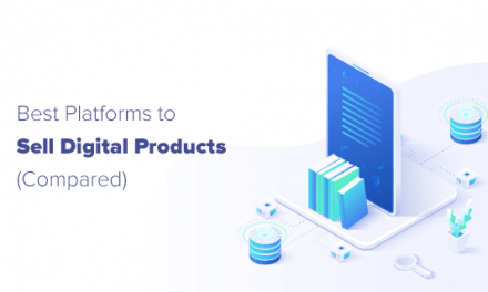7 Best Platforms to Sell Digital Products (Easily)