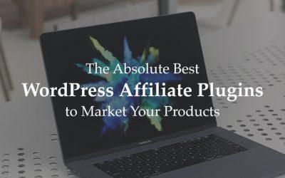 The 10+ Best Affiliate WordPress Plugins