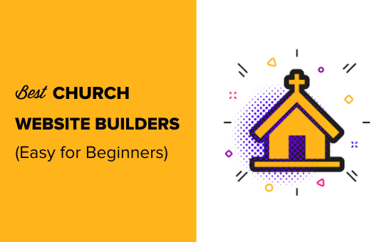 9 Best Church Website Builders of 2020 (Easy for Beginners)