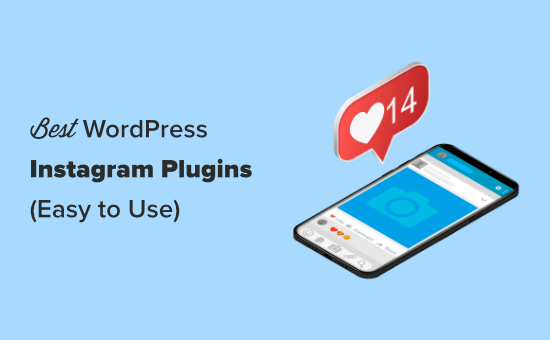 7 Best Instagram Plugins for WordPress (Easy to Use)