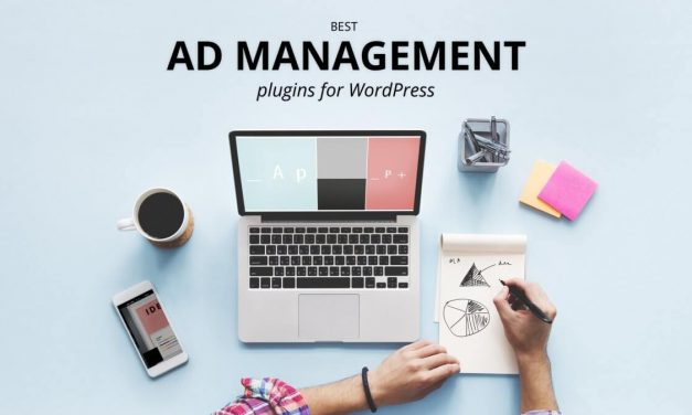 20+ Best Ad Management WordPress Plugins 2020