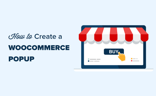 How to Create a WooCommerce Popup to Increase Sales (6 Proven Methods)
