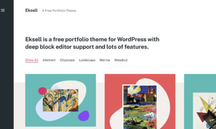 Compatibility Is Not Enough: The Eksell WordPress Theme Creates Art With Blocks