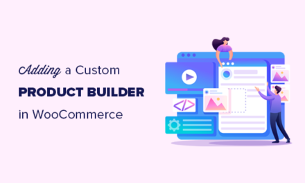 How to Add a Custom Product Builder in WooCommerce